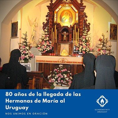 Festejamos 80 Años de la llegada de las Hermanas de María a Uruguay