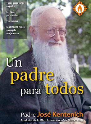 Un Padre para todos – Padre Jose Kentenich