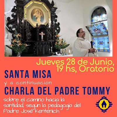 Misa y charla del Padre Tommy en el Oratorio – jueves 28 de junio de 2018